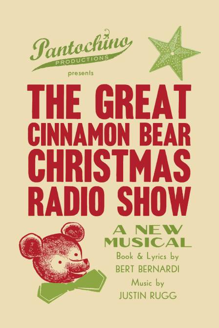 """The Great Cinnamon Bear Christmas Radio Show"" opens December 7th at the Center for the Arts in Milford."